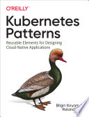 Kubernetes Patterns : significantly with the evolution of...