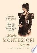 Maria Montessori 1870-1952 Pb