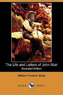 The Life and Letters of John Muir