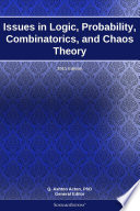 Issues in Logic, Probability, Combinatorics, and Chaos Theory: 2011 Edition Edition Is A Scholarlyeditions Tm Ebook That