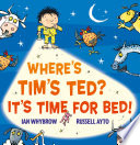 Where   s Tim   s Ted  It   s Time for Bed   Read Aloud
