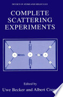 Complete Scattering Experiments