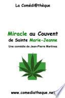 Miracle au Couvent de Ste Marie Jeanne