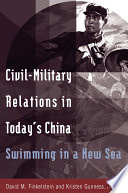 Civil military Relations in Today s China  Swimming in a New Sea