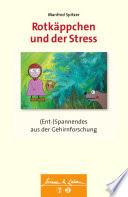 Rotk  ppchen und der Stress