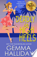 Ebook Deadly in High Heels Epub Gemma Halliday Apps Read Mobile