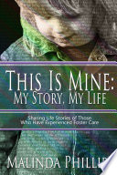 This Is Mine  My Story  My Life Book PDF