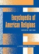 Encyclopedia Of American Religions
