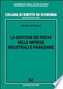 La gestione dei rischi nelle imprese industriali e finanziarie