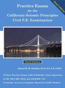 Practice Exams for the California Seismic Principels Civil P  E  Examination