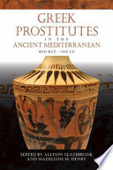 Greek Prostitutes in the Ancient Mediterranean  800 BCE   200 CE