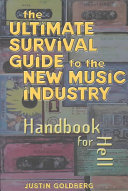 The Ultimate Survival Guide to the New Music Industry