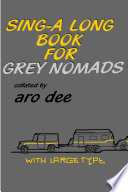 Sing-Along Book for Grey Nomads Pdf/ePub eBook