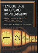 Fear  cultural anxiety  and transformation