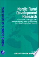 Nordic rural development research : report of the working group for Rural Development under the Nordic Joint Committee for Agricultural Research