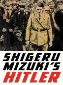 Shigeru Mizuki's Hitler by Shigeru Mizuki