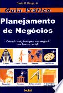 Guia Pr Tico Planejamento De Neg Cios book