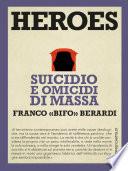 Heroes Suicidio e omicidi di massa