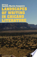 Landscapes of Writing in Chicano Literature