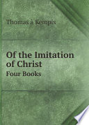 Of The Imitation Of Christ : ...