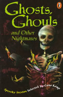 Ghosts  Ghouls and Other Nightmares