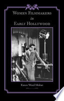 Women Filmmakers in Early Hollywood