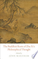 The Buddhist Roots Of Zhu Xi