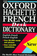 The Oxford-Hachette French Desk Dictionary