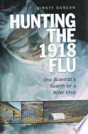 Hunting the 1918 Flu