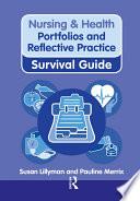 Nursing   Health Survival Guide  Portfolios and Reflective Practice