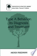 Type A Behavior  Its Diagnosis and Treatment