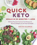 Quick Keto Meals In 30 Minutes Or Less