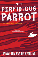 The Perfidious Parrot De Gier Are Being Blackmailed The