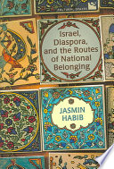 Israel  Diaspora  and the Routes of National Belonging
