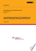 """""""Cross Plattform Development"""" für Smartphones und Tablet PCs. Werkzeuge, Technologien und Potenziale"""