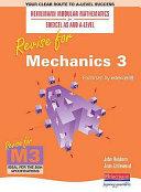 Revise for Mechanics 3