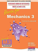 Revise for Mechanics 3
