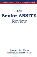 The Senior ABSITE Review