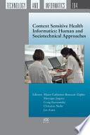 Context Sensitive Health Informatics  Human and Sociotechnical Approaches