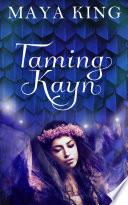 Taming Kayn