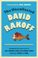 The Uncollected David Rakoff : the most original, delightfully acerbic voices of his...