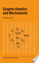 Enzyme Kinetics And Mechanisms book