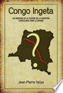 Congo Ingeta: Les Raisons de La Col Re de La Diaspora Congolaise Dans Le Monde