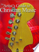 The Artist's Guide to Christian Music