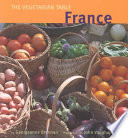 The Vegetarian Table: France