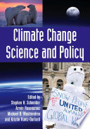 Climate Change Science And Policy : available today. it features forty-nine individual chapters by...