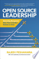 Open Source Leadership  Reinventing Management When There   s No More Business as Usual