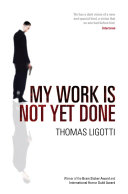 My Work Is Not Yet Done book
