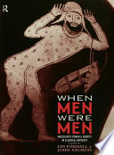 When Men Were Men : history speaks and has always spoken for all...