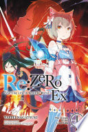 Re ZERO  Starting Life in Another World  Ex  Vol  1  light novel